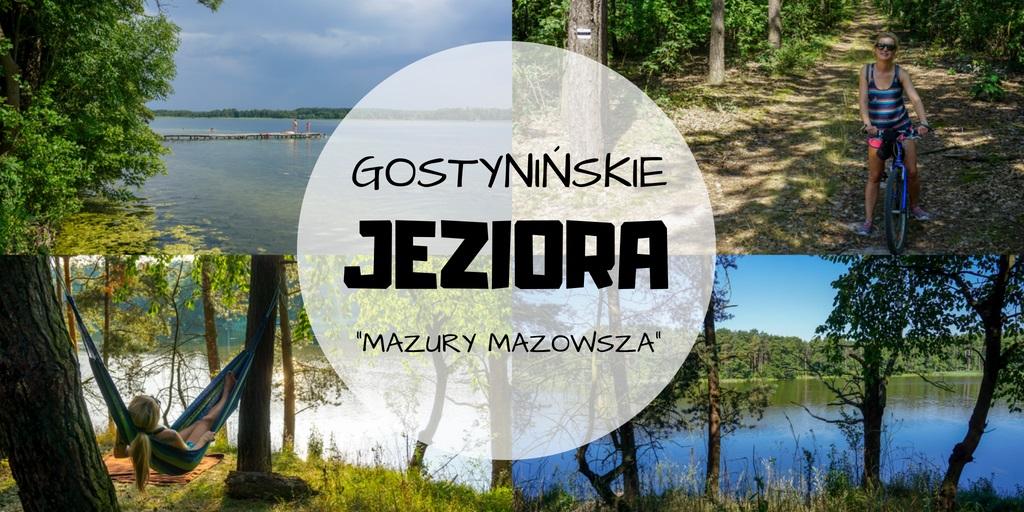 Rowerem przez Pojezierze Gostynińskie – mazowieckie Mazury