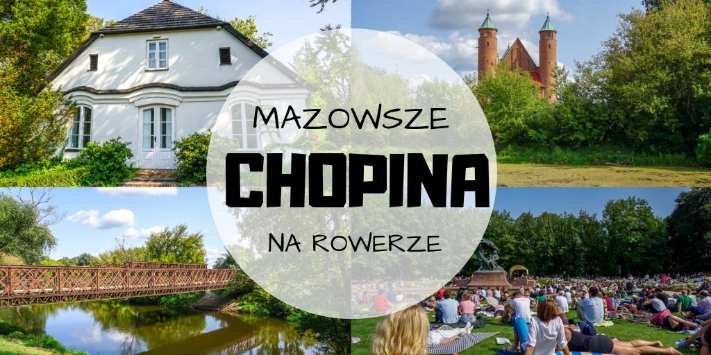 Rowerem przez Mazowsze Chopina